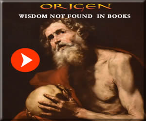 Origen: Wisdom Not Found in Books. mp3 download